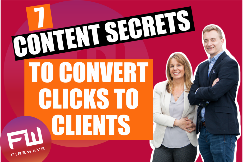 7 Content secrets that convert clicks to clients