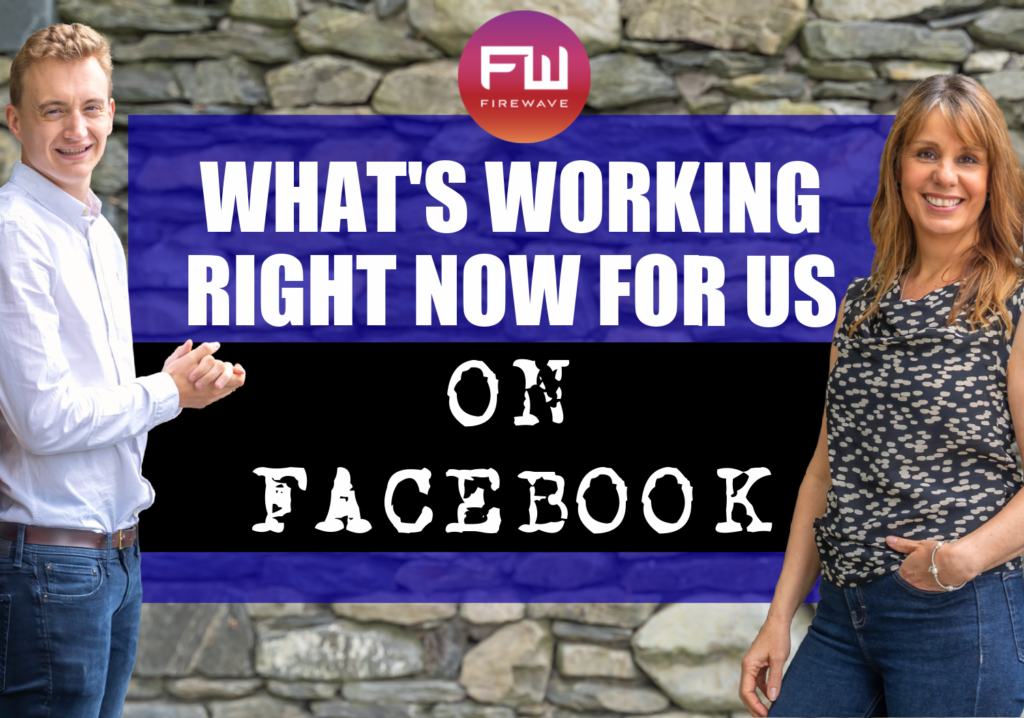 What's working for us right now on Facebook