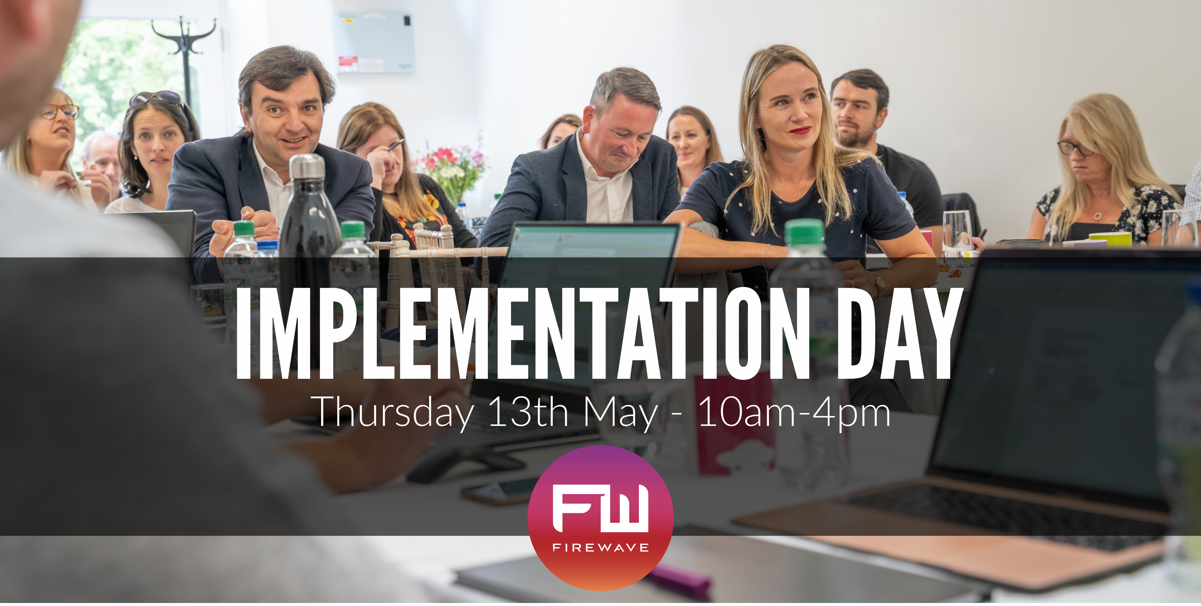 Implementation Day - 13th May