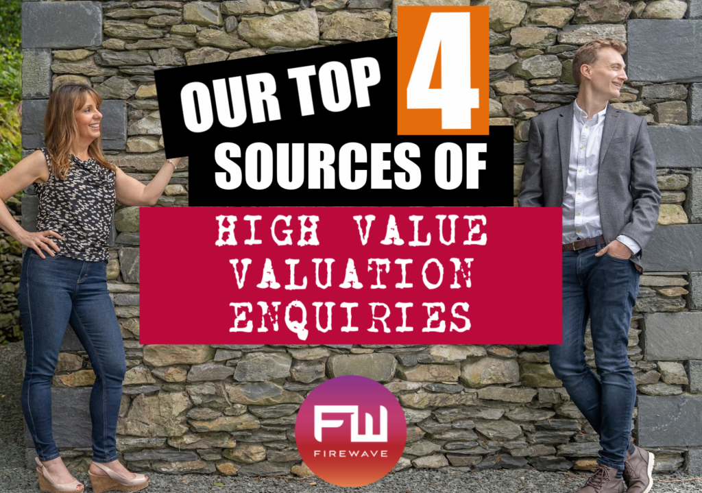 Our top 4 sources of high value valuation enquiries